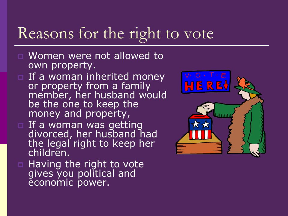 Reasons for the right to vote