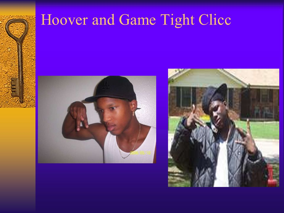Hoover and Game Tight Clicc