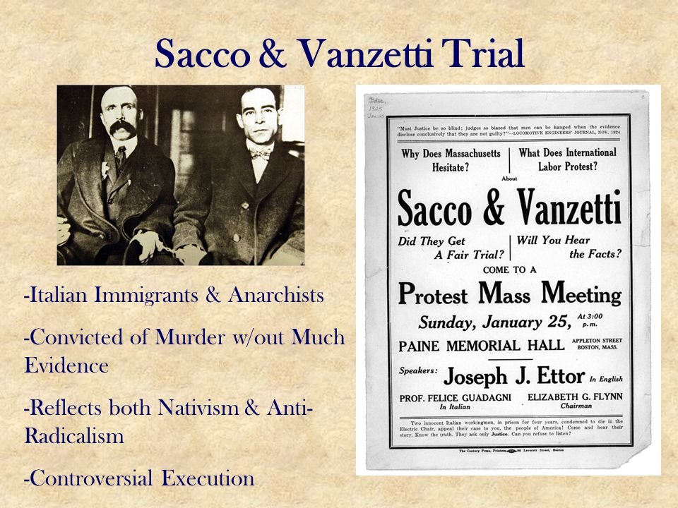 Sacco & Vanzetti Trial -Italian Immigrants & Anarchists