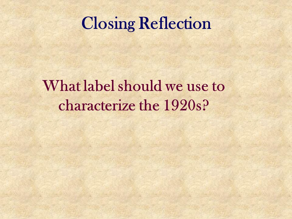 What label should we use to characterize the 1920s