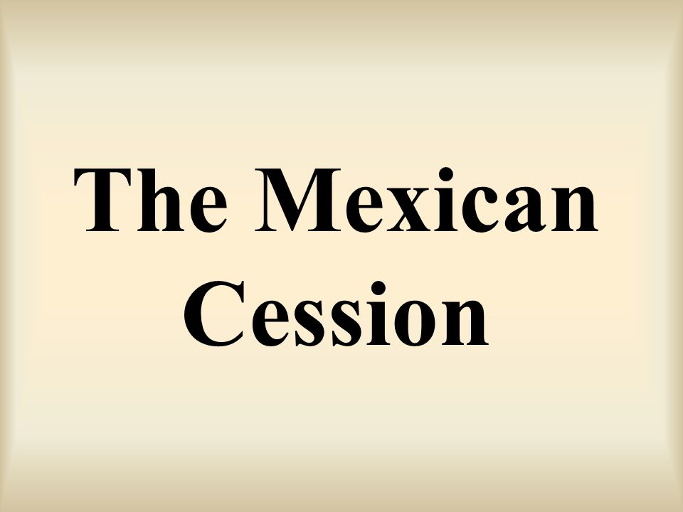 The Mexican Cession