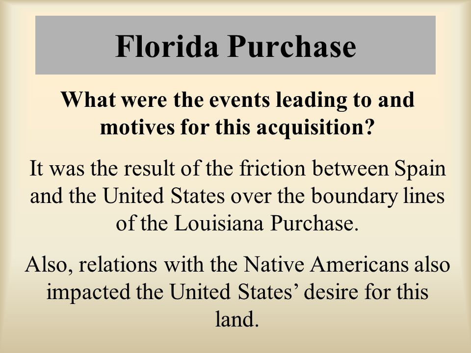 What were the events leading to and motives for this acquisition