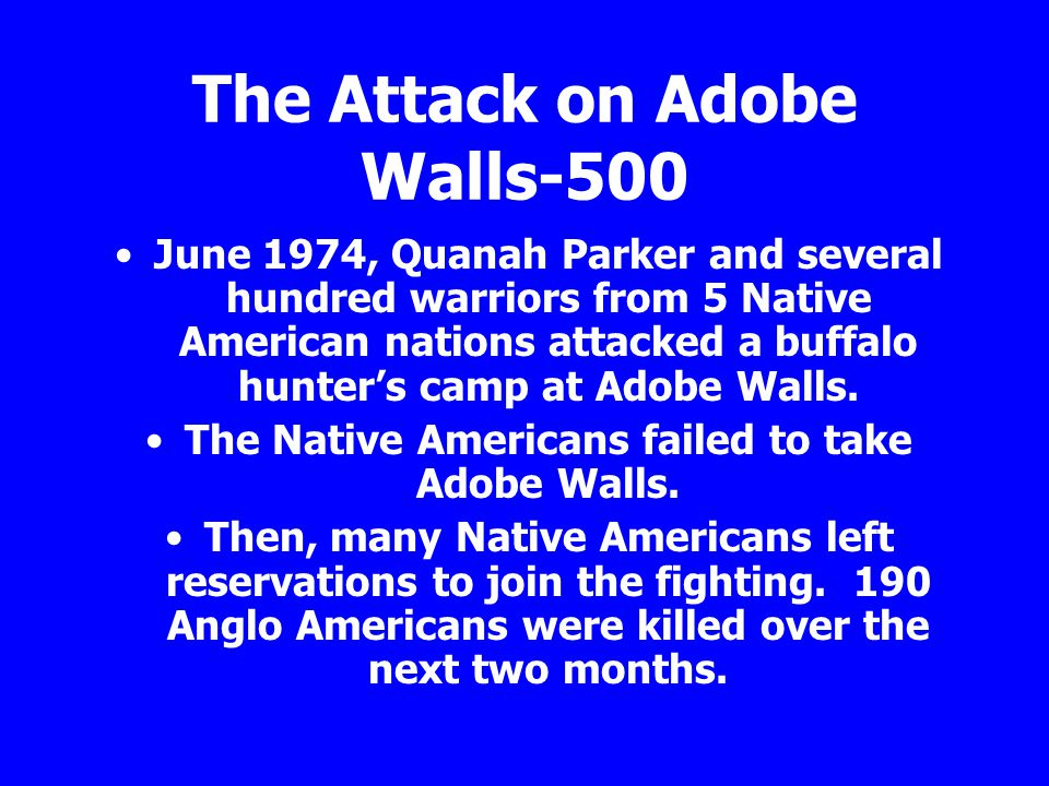 The Attack on Adobe Walls-500