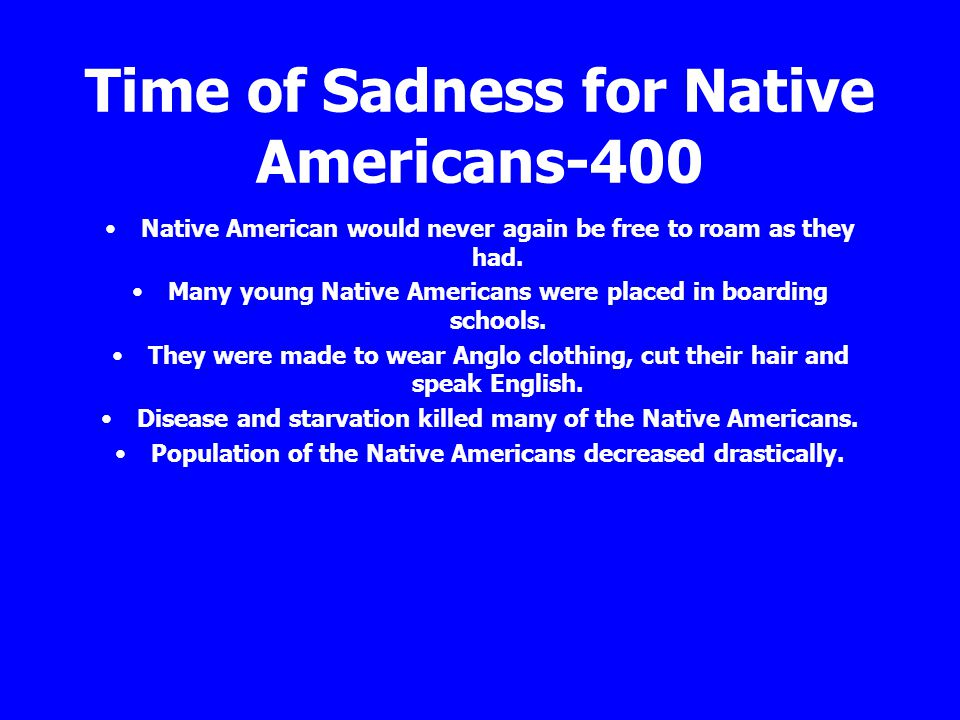 Time of Sadness for Native Americans-400