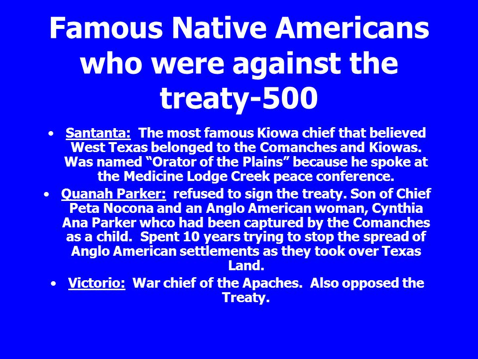 Famous Native Americans who were against the treaty-500