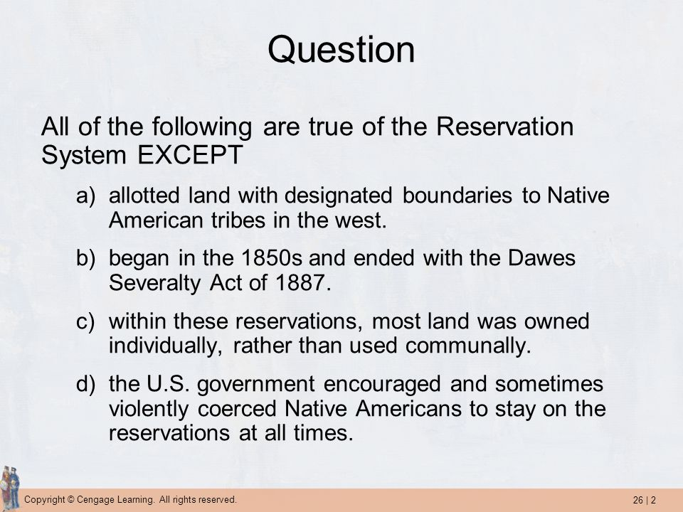 Question All of the following are true of the Reservation System EXCEPT.