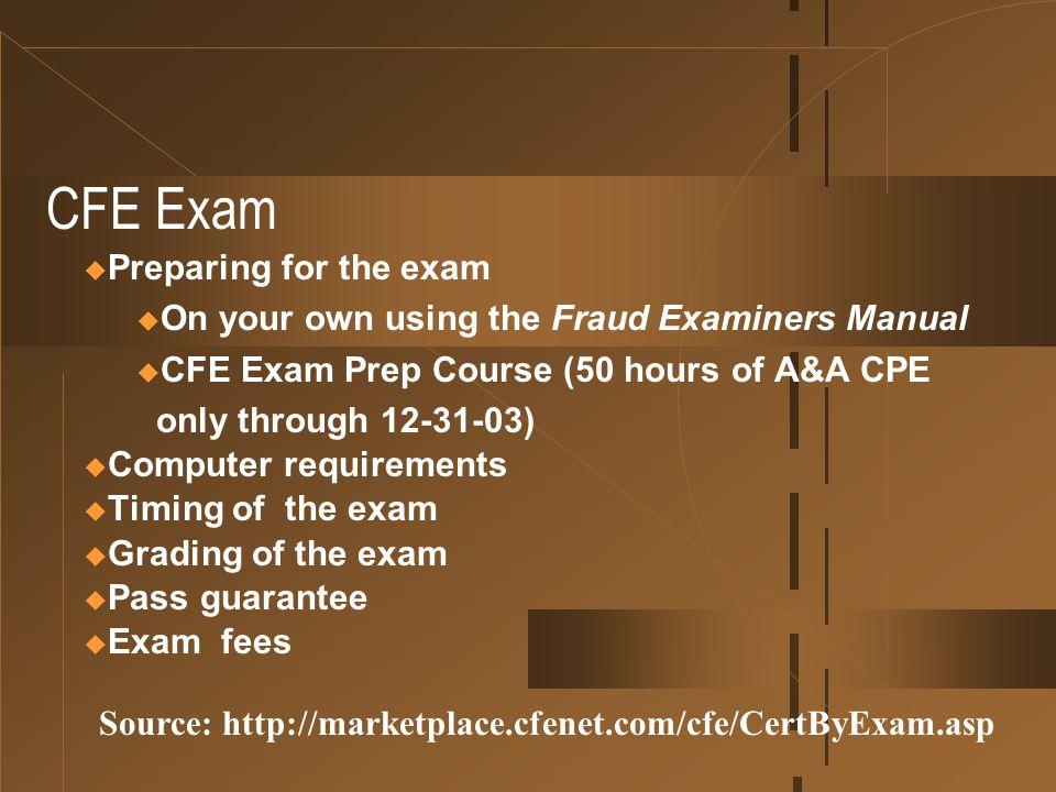 CFE Exam Preparing for the exam