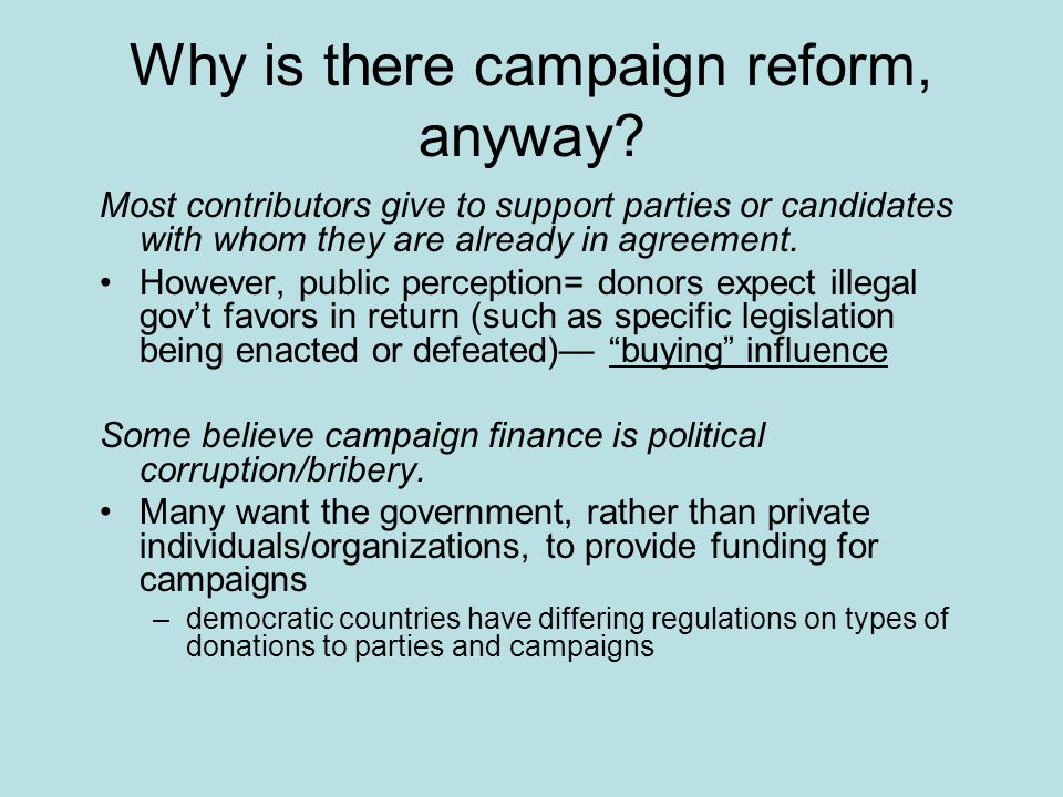 Why is there campaign reform, anyway