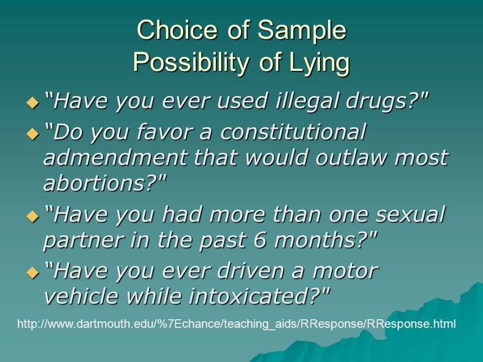 Choice of Sample Possibility of Lying