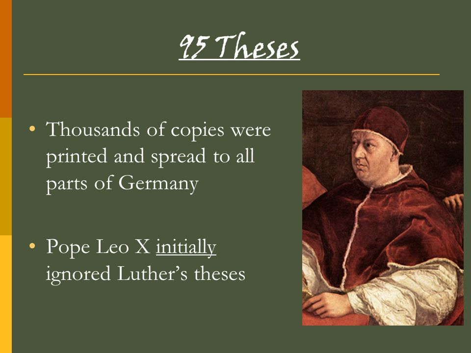95 Theses Thousands of copies were printed and spread to all parts of Germany.