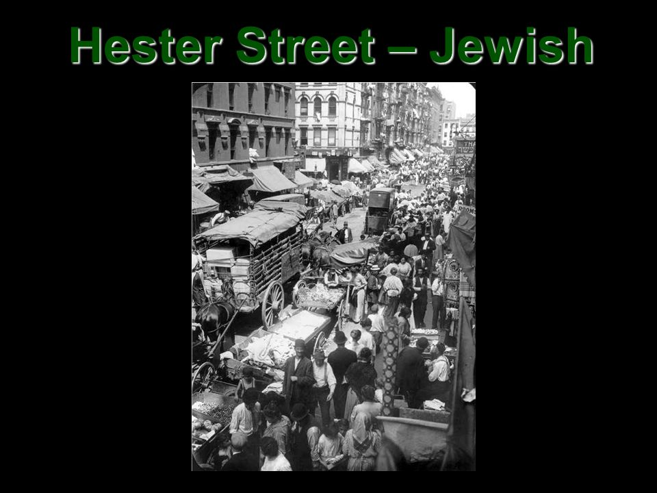 Hester Street – Jewish Section