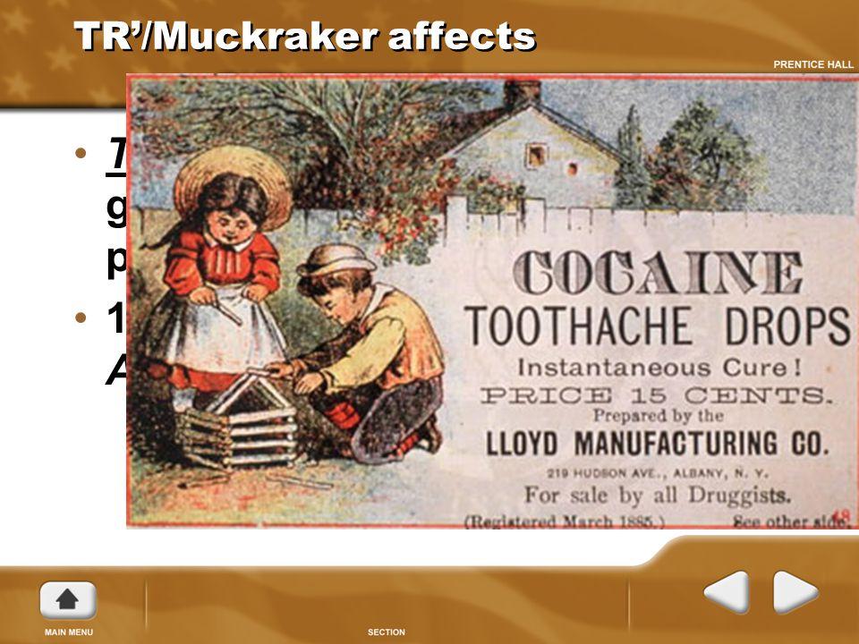 TR'/Muckraker affects