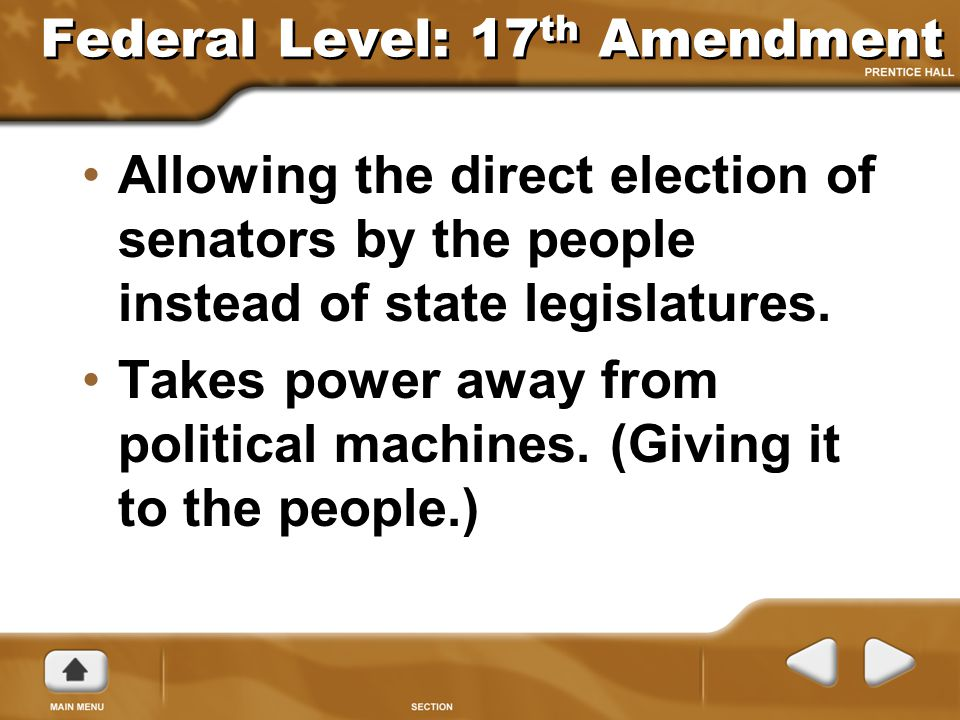 Federal Level: 17th Amendment