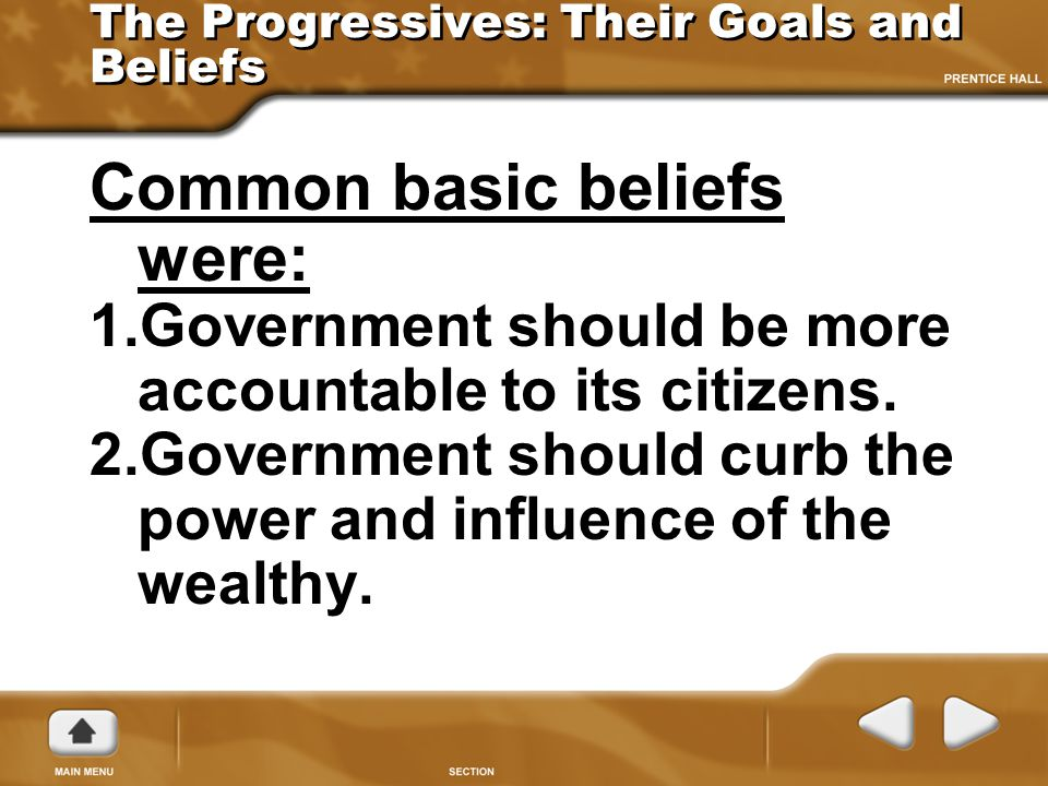 The Progressives: Their Goals and Beliefs