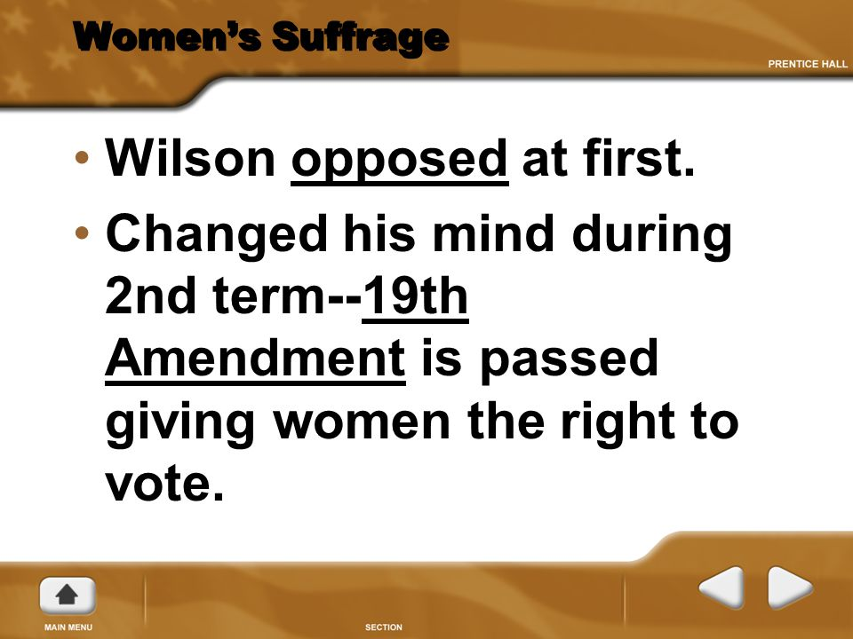 Wilson opposed at first.