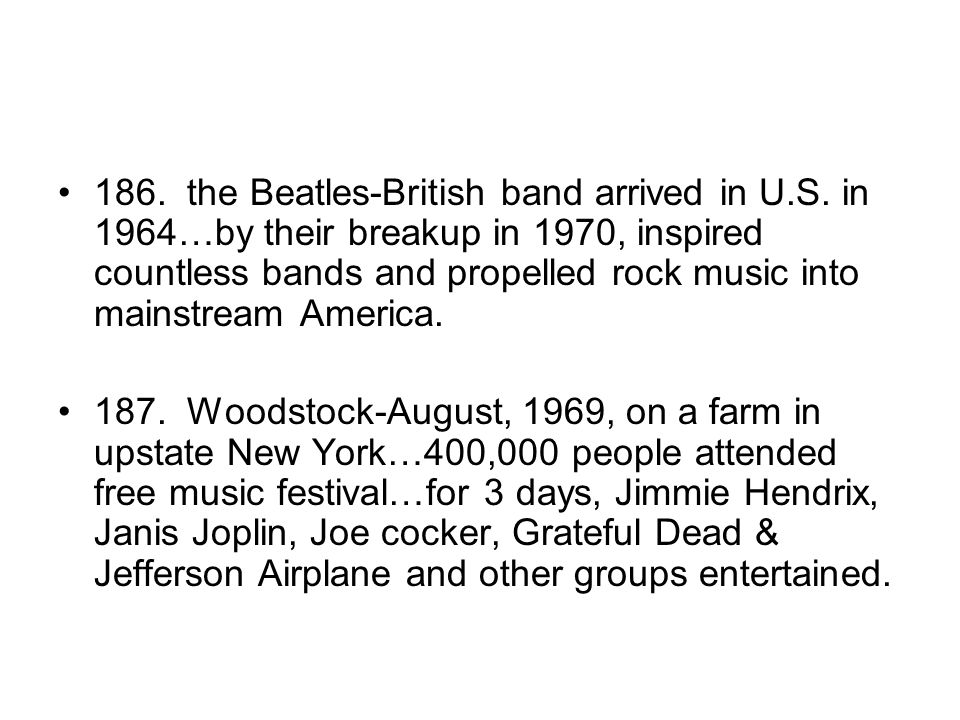 186. the Beatles-British band arrived in U. S