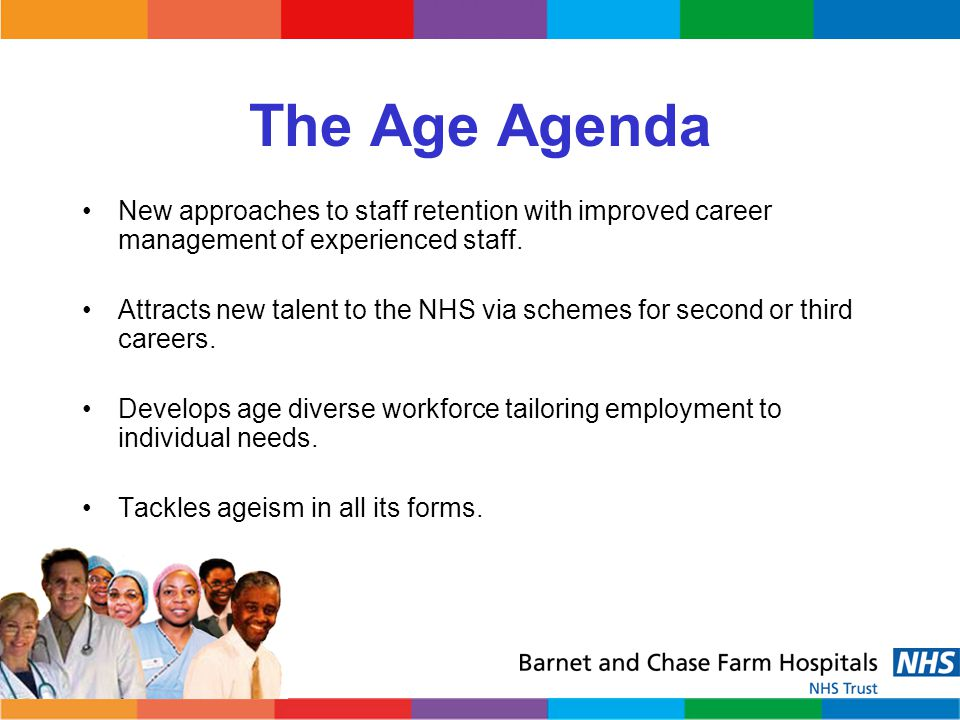 The Age Agenda New approaches to staff retention with improved career management of experienced staff.