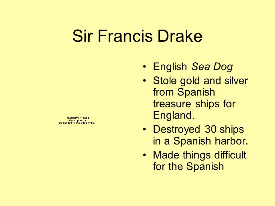 Sir Francis Drake English Sea Dog