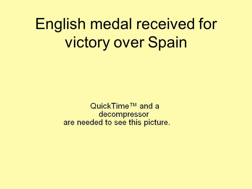 English medal received for victory over Spain
