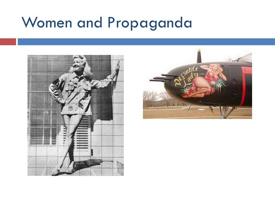 Women and Propaganda