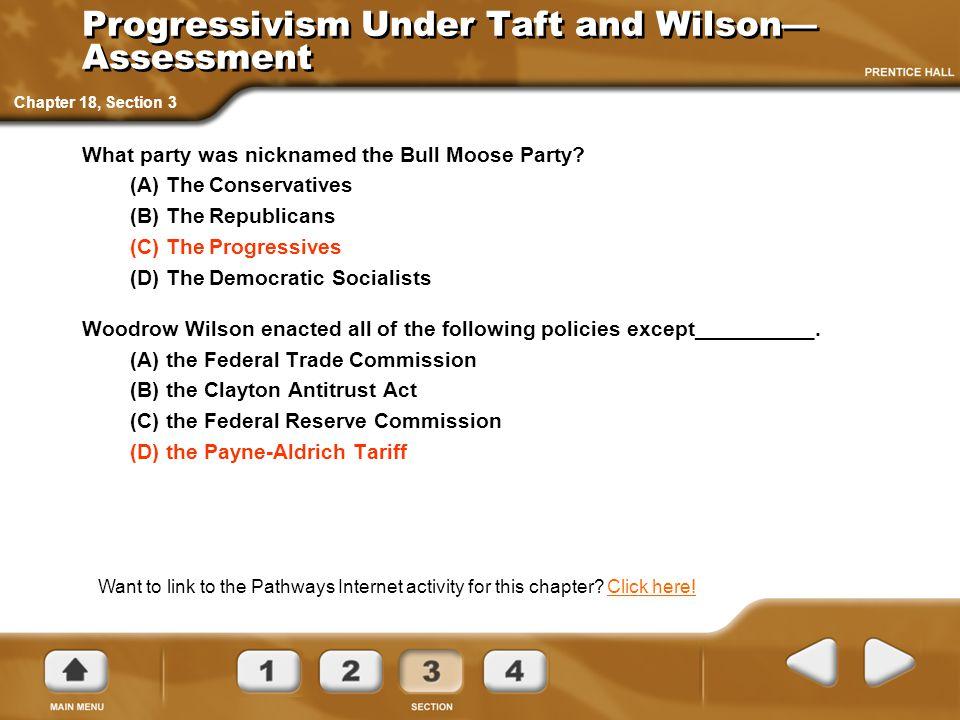 Progressivism Under Taft and Wilson—Assessment