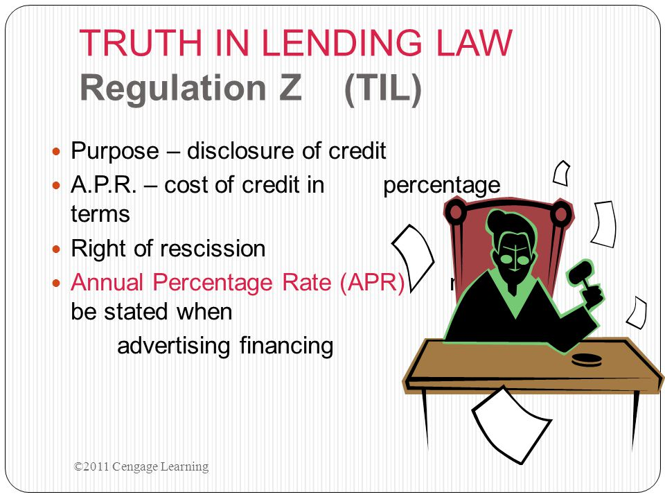 TRUTH IN LENDING LAW Regulation Z (TIL)