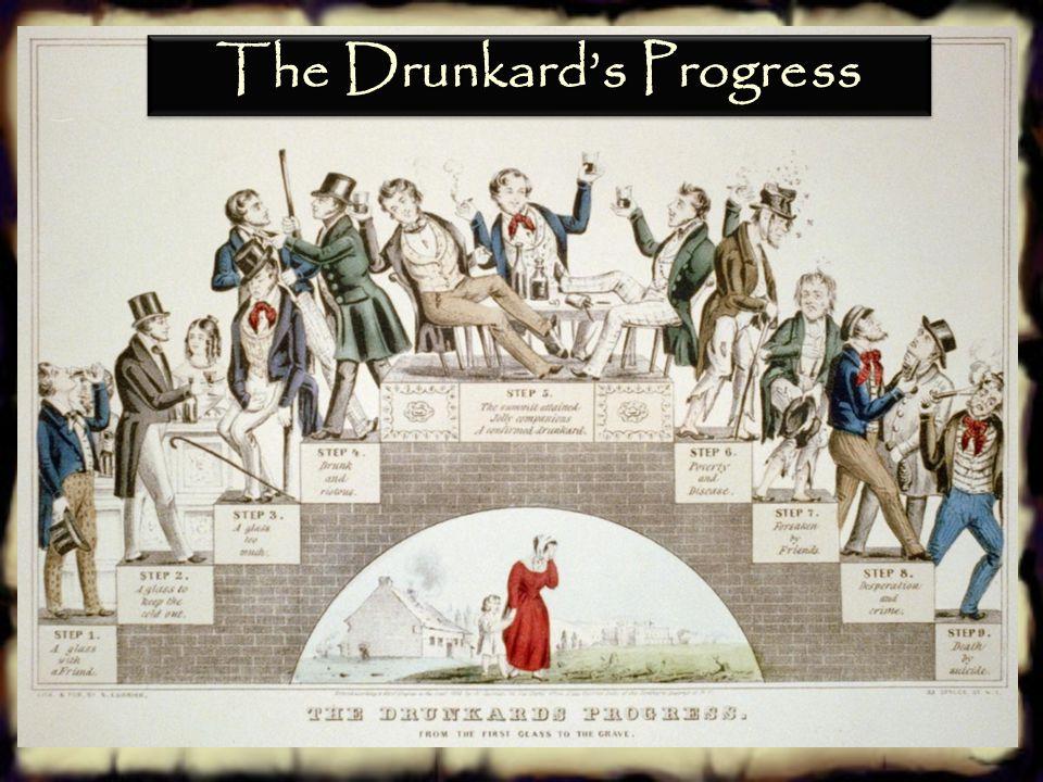 The Drunkard's Progress