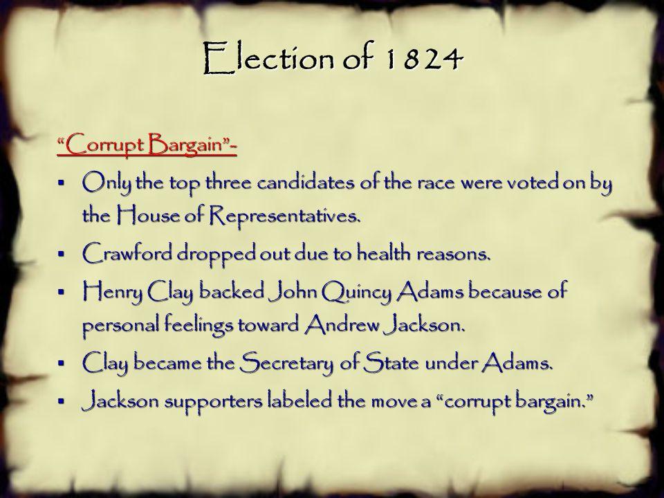 Election of 1824 Corrupt Bargain -