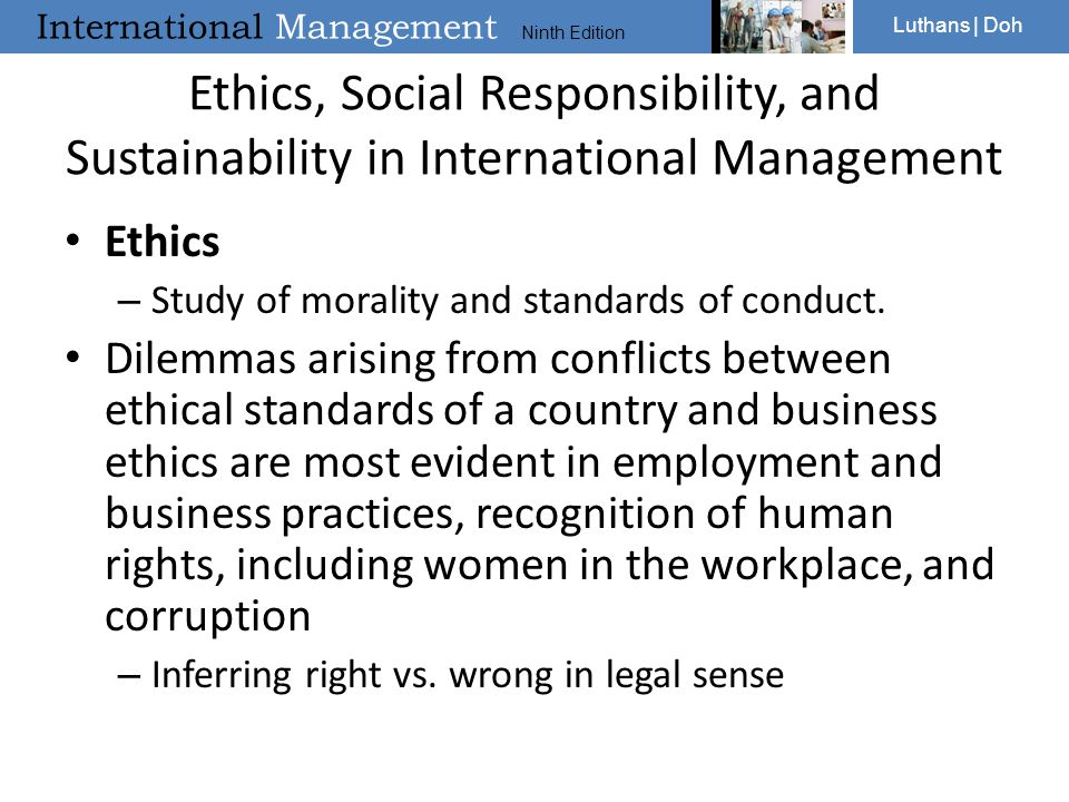 Ethics, Social Responsibility, and Sustainability in International Management