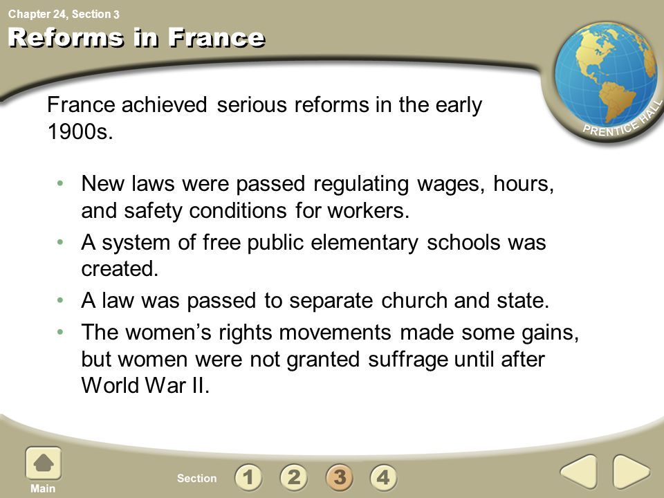 Reforms in France France achieved serious reforms in the early 1900s.