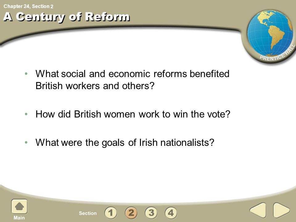 2 A Century of Reform. What social and economic reforms benefited British workers and others How did British women work to win the vote