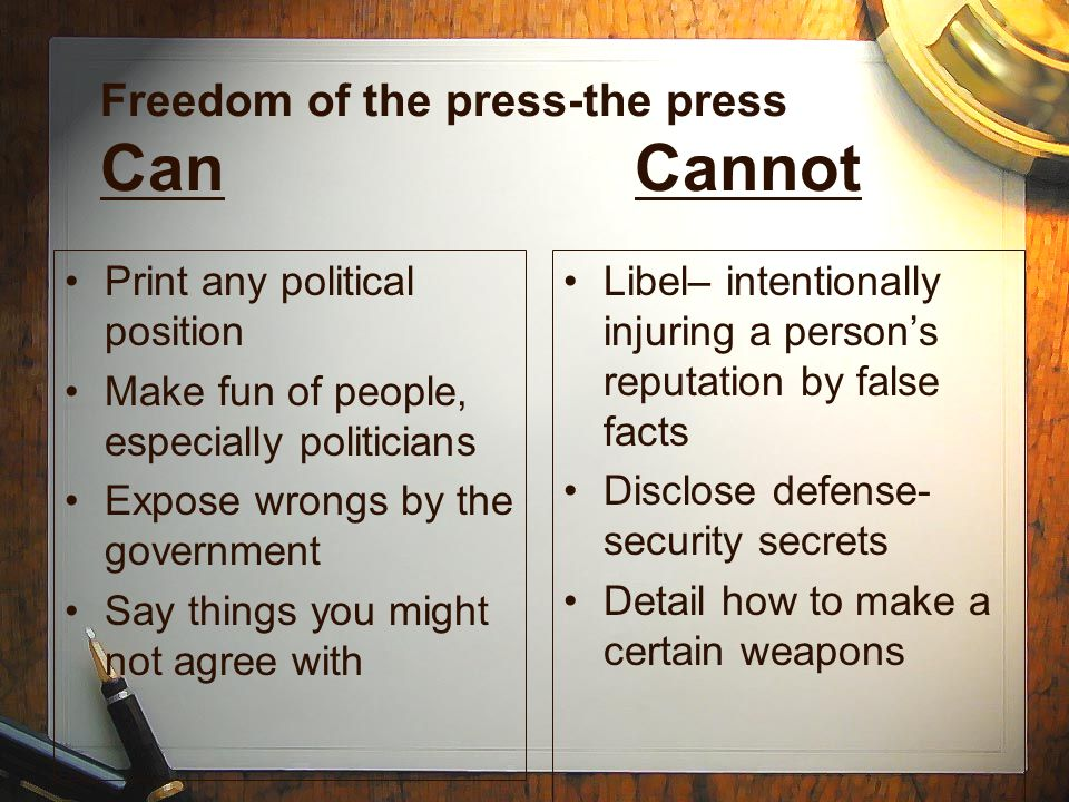 Freedom of the press-the press Can Cannot