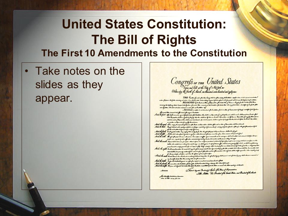United States Constitution: The Bill of Rights The First 10 Amendments to the Constitution