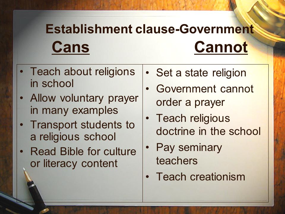 Establishment clause-Government Cans Cannot