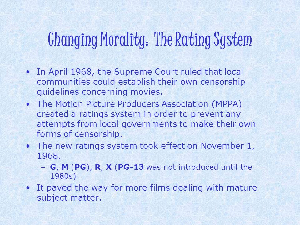 Changing Morality: The Rating System