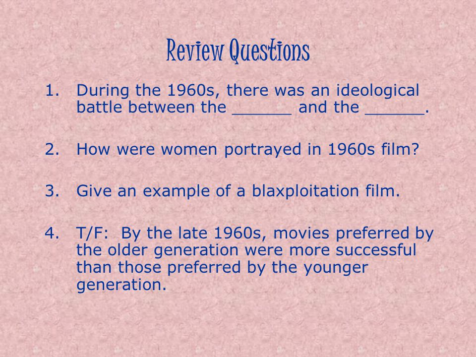 Review Questions During the 1960s, there was an ideological battle between the ______ and the ______.