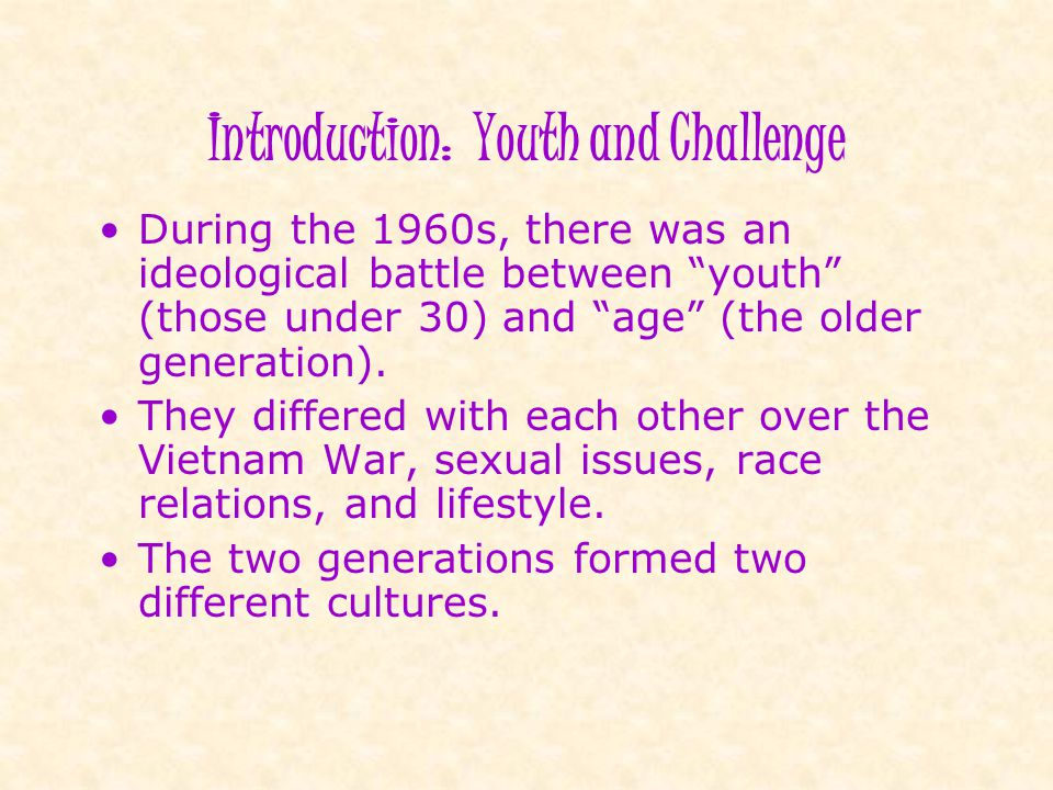 Introduction: Youth and Challenge