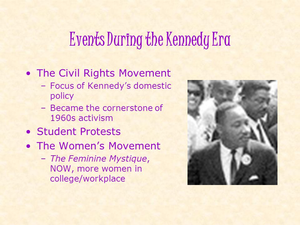 Events During the Kennedy Era