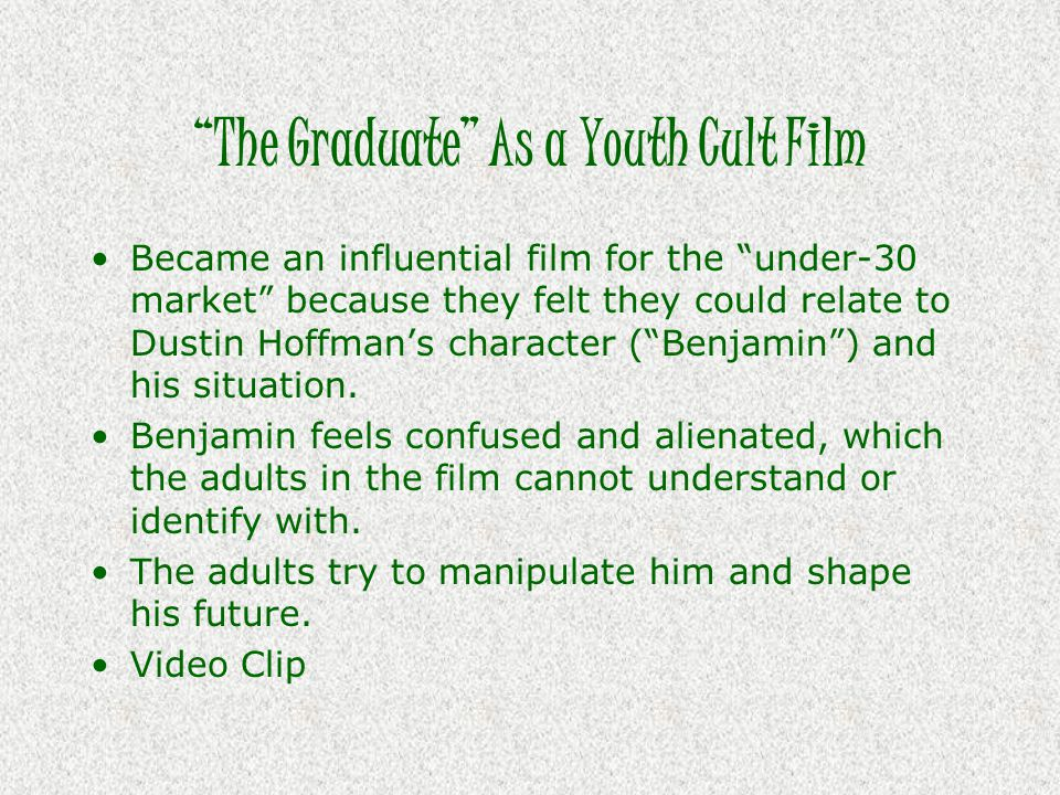 The Graduate As a Youth Cult Film