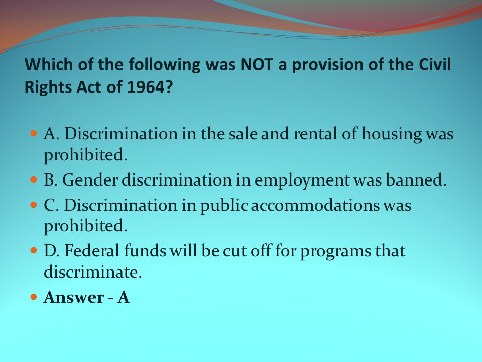 Which of the following was NOT a provision of the Civil Rights Act of 1964