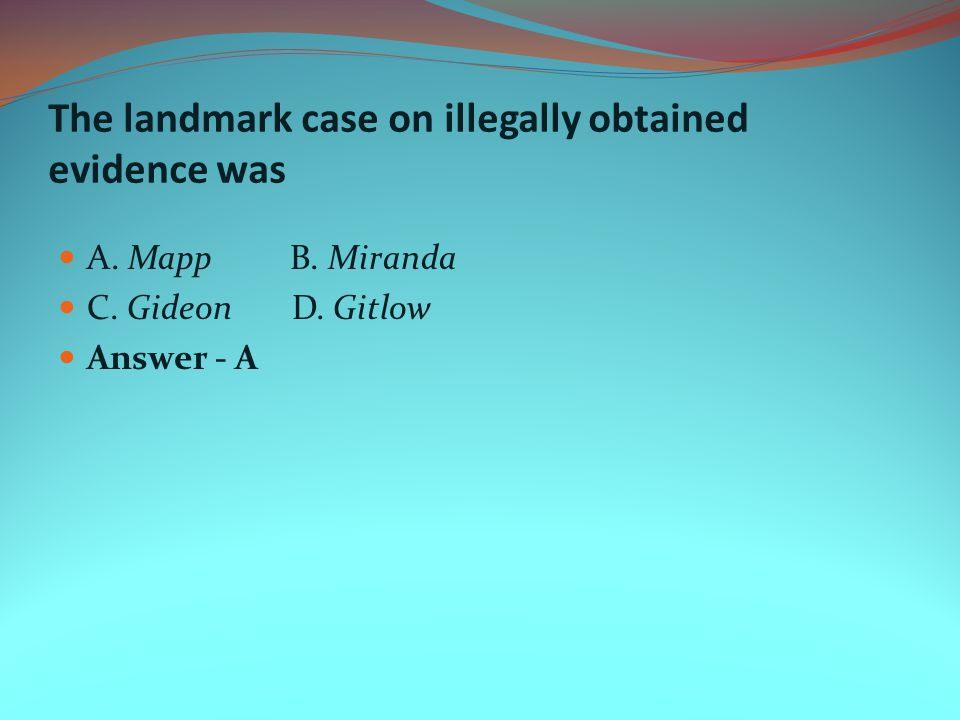 The landmark case on illegally obtained evidence was