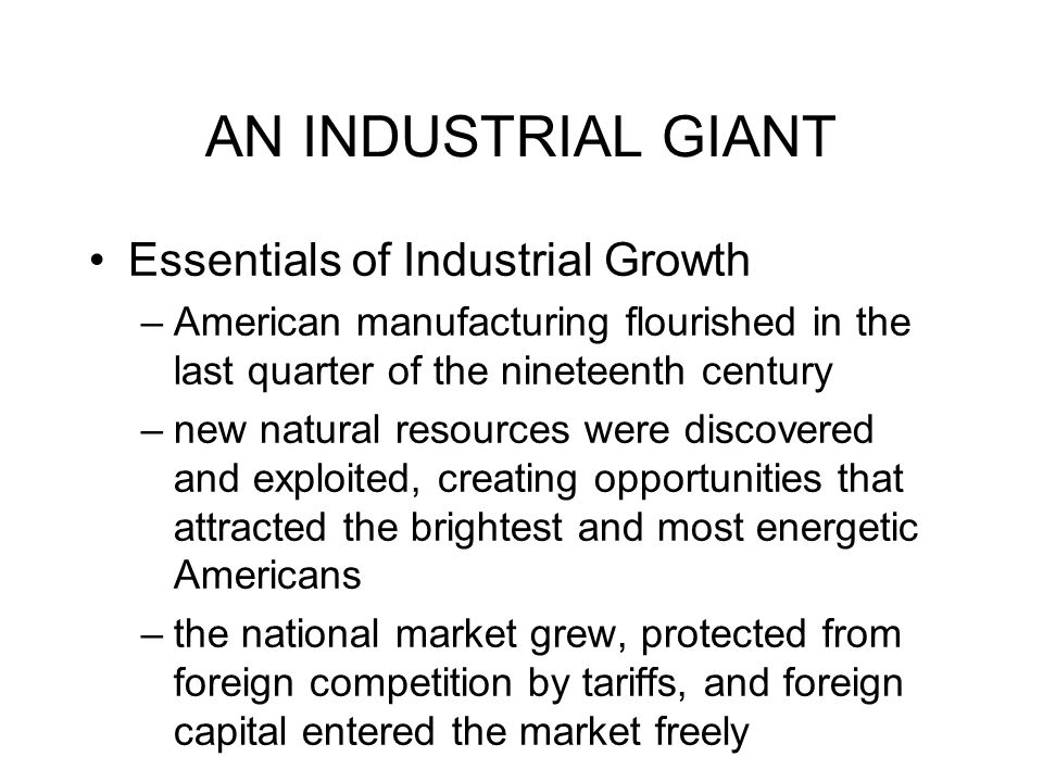 AN INDUSTRIAL GIANT Essentials of Industrial Growth
