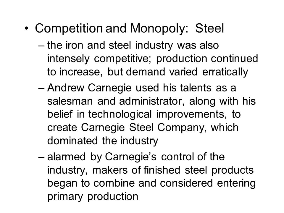 Competition and Monopoly: Steel