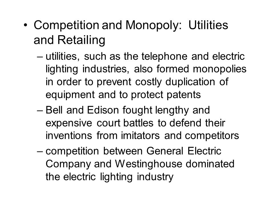 Competition and Monopoly: Utilities and Retailing