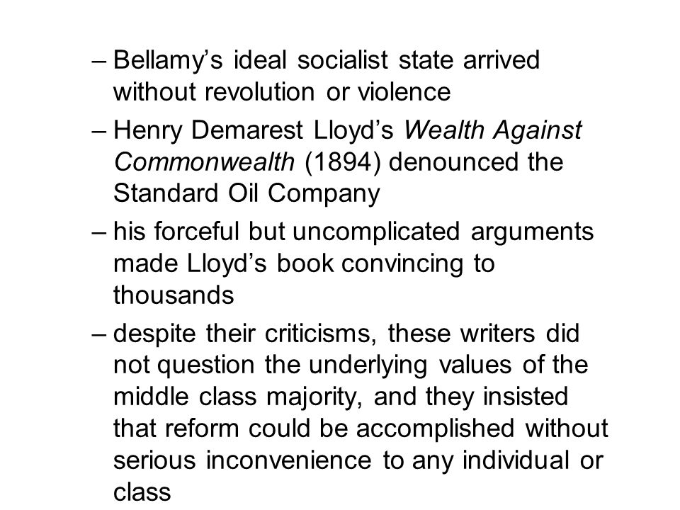 Bellamy's ideal socialist state arrived without revolution or violence