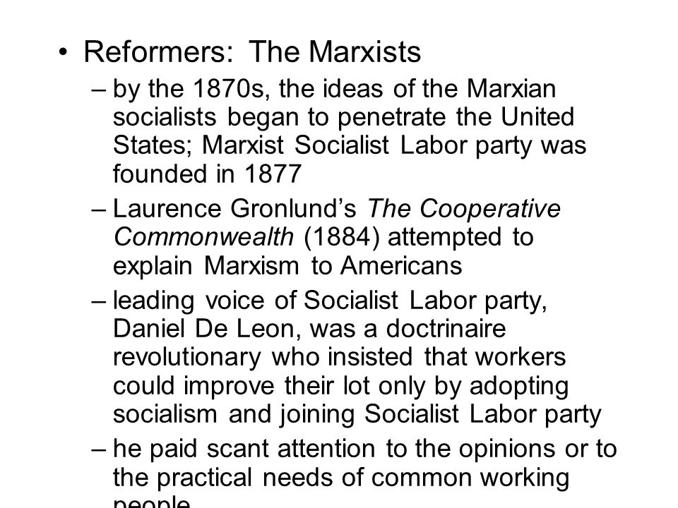 Reformers: The Marxists