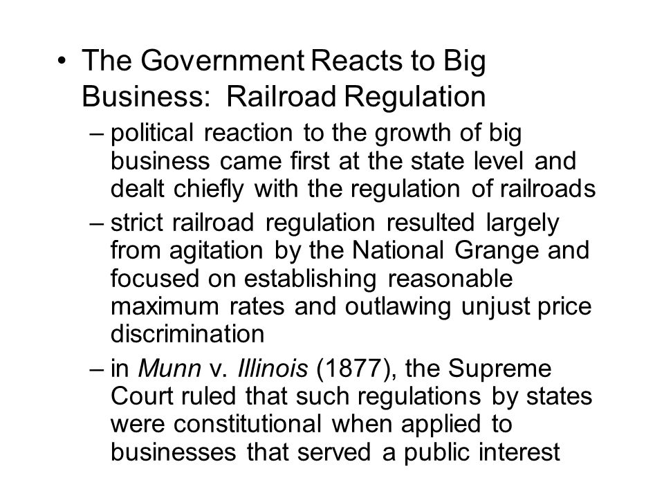 The Government Reacts to Big Business: Railroad Regulation