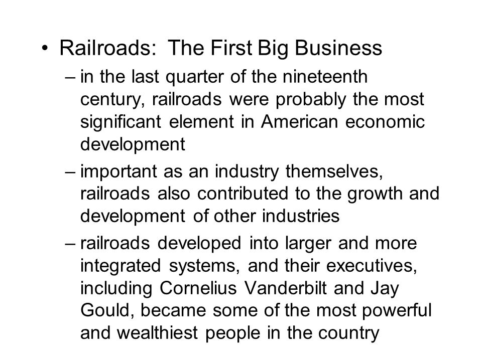 Railroads: The First Big Business