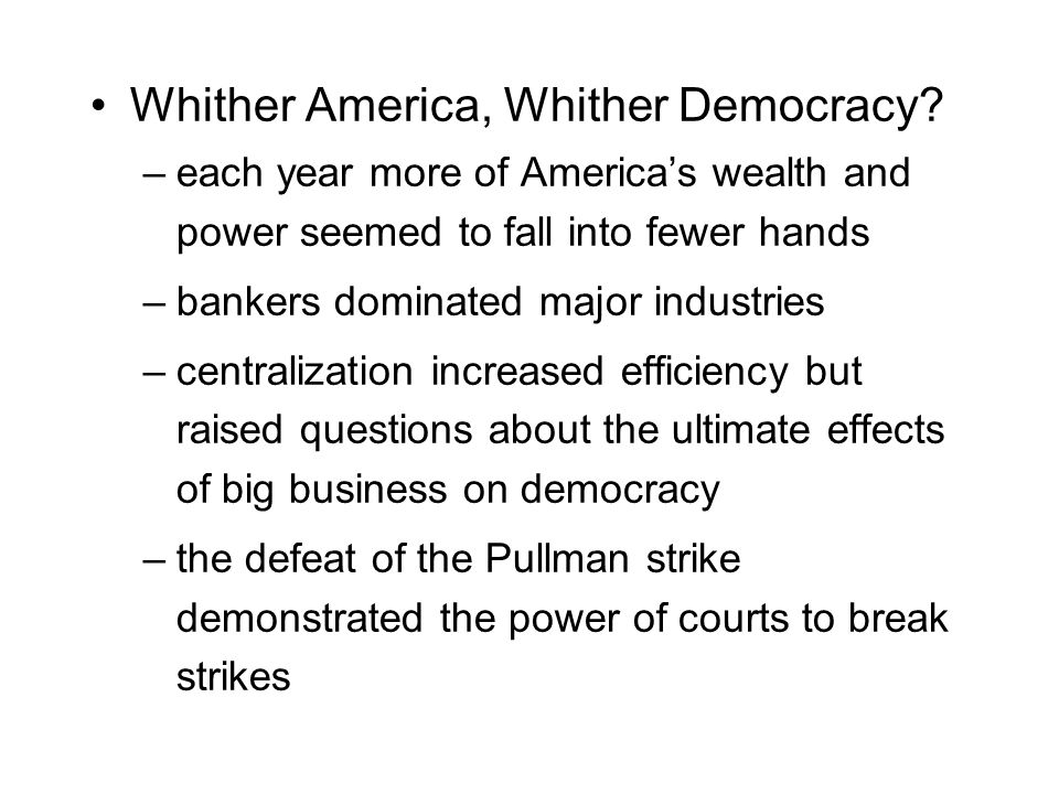 Whither America, Whither Democracy