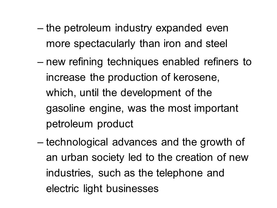 the petroleum industry expanded even more spectacularly than iron and steel